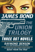 James Bond: The Union Trilogy