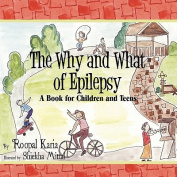 The Why and What of Epilepsy