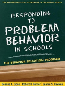 Responding to Problem Behavior in Schools, Second Edition