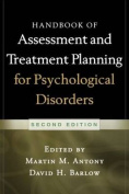 Handbook of Assessment and Treatment Planning for Psychological Disorders