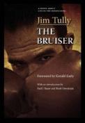 The Bruiser