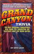 Grand Canyon Trivia