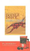 Double Deuce [With Headphones] [Audio]