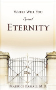 Where Will You Spend Eternity