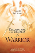 Declarations and Decrees of a Warrior