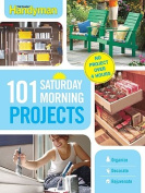 101 Saturday Morning Projects