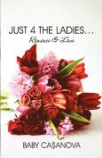 Just 4 the Ladies...