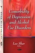 Comorbiditiy of Depression and Alcohol Use Disorders
