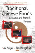Traditional Chinese Foods