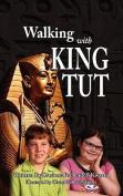Walking with King Tut