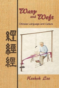 Warp and Weft, Chinese Language and Culture