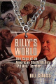 "Billy's World, The Saga Of An American Staffordshire ""Pit Bull"" Terrier"