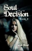Soul Decision