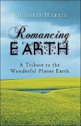 Romancing Earth
