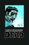 The Walking Dead Omnibus Volume 3