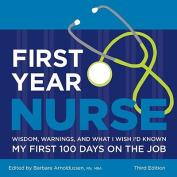 First Year Nurse