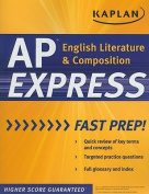Kaplan AP English Literature and Composition Express