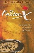 El Factor X [Spanish]
