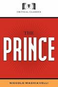 The Prince: Critical Classics