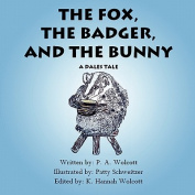 The Fox, the Badger, and the Bunny