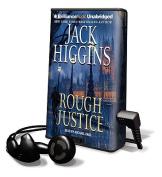 Rough Justice  [Audio]
