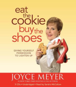 Eat the Cookie, Buy the Shoes [Audio]