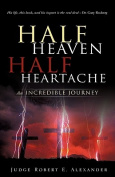 Half Heaven Half Heartache
