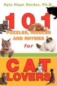 101 Puzzles, Riddles and Rhymes for Cat Lovers