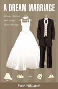 A Dream Marriage