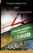 Foreign Exchange (Forex) AND High-Yield Investment Program (HYIP), Fraud