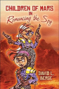 Children of Mars in Romancing the Spy
