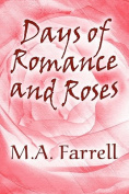 Days of Romance and Roses