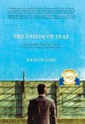 Upside of Fear