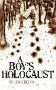 A Boy's Holocaust