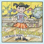 Rena Ringleader the Rumor Queen