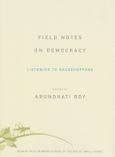 Field Notes on Democracy