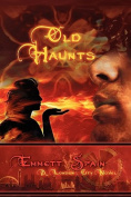 Old Haunts, a London City Novel