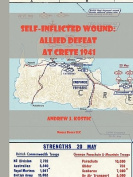 Self-Inflicted Wound Allied Defeat in Crete, May 1941