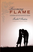 Becoming Flame