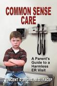 Common Sense Care