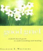 Good Grief [Audio]