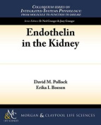 Endothelin in the Kidney