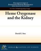 Heme Oxygenase and the Kidney