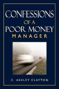 Confessions of a Poor Money Manager