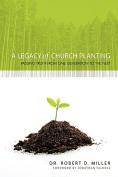 A Legacy of Church Planting