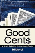 Good Cent$