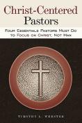 Christ-Centered Pastors