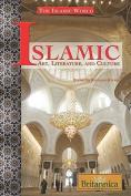 Islamic Art, Literature, and Culture