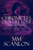 Chronicles of a Life Lost