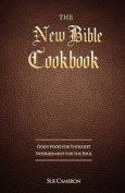 The New Bible Cookbook